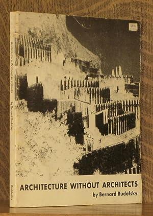 architecture without architects. architecture without architects a short introduction bernard rudofsky r