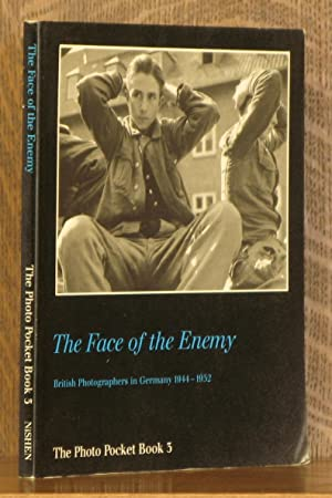 THE FACE OF THE ENEMY, BRITISH PHOTOGRAPHERS: edited by Martin