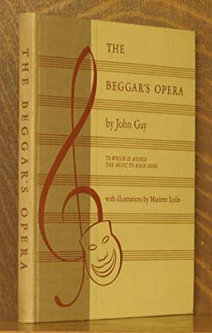 THE BEGGAR'S OPERA [TO WHICH IS ADDED: John Gay, illustrated