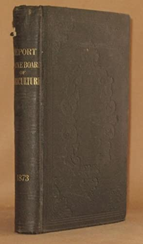 EIGHTEENTH ANNUAL REPORT OF THE SECRETARY OF THE MAINE BOARD OF AGRICULTURE FOR THE YEAR 1873: ...