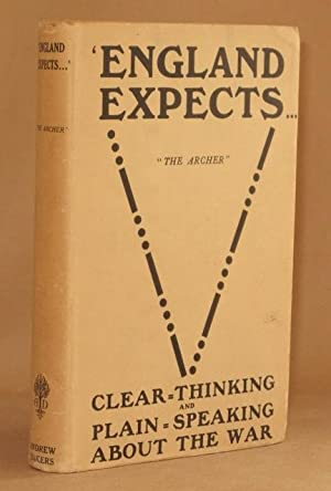 ENGLAND EXPECTS. CLEAR THINKING AND PLAIN SPEAKING IN WAR: The Archer