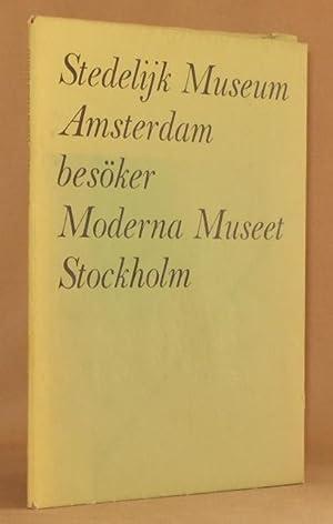 STEDELIJK MUSEUM, AMSTERDAM BESOKER MODERNA MUSEET, STOCKHOLM 26.12 1961 - 28.1 1962