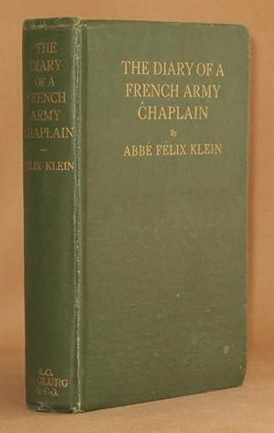 DIARY OF A FRENCH ARMY CHAPLAIN: Abbe Felix Klein