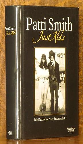Just Kids: Die Geschichte einer Freundschaft [Signed: Patti Smith