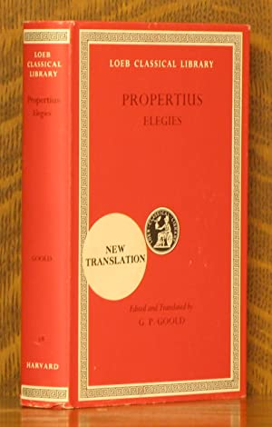 PROPERTIUS - ELEGIES (Loeb Classical Library, LCL: Propertius, transalted by