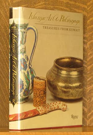 ISLAMIC ART AND PATRONAGE, TREASURES FROM KUWAIT: edited by Esin