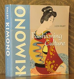 KIMONO FASHIONING CULTURE: Liza Crihfield Dalby