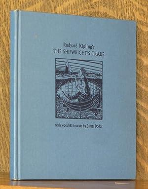 THE SHIPWRIGHT'S TRADE: Rudyard Kipling, illustrated