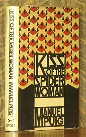 KISS OF THE SPIDER WOMAN: Manuel Puig