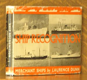 SHIP RECOGNITION MERCHANT SHIPS: Laurence Dunn