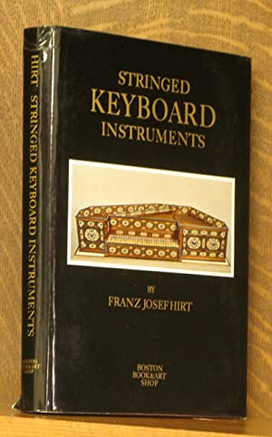 STRINGED KEYBOARD INSTRUMENTS 1440-1880: Franz Josef Hirt