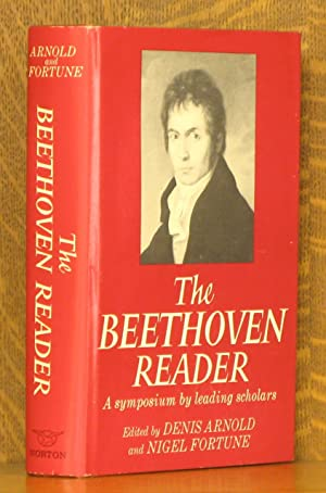 The Beethoven Reader - A Symposium by: edited by Denis