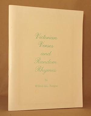 VICTORIAN VERSES AND RANDOM RHYMES: Wilfrid deL. Burgess