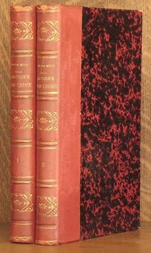 HISTOIRE D'UN CRIME (2 VOL SET - COMPLETE): Victor Hugo