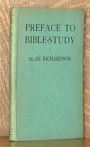 PREFACE TO BIBLE-STUDY: Alan Richardson