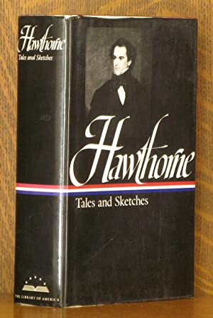 Hawthorne: Tales and Sketches, Including Twice-Told Tales,: Nathaniel Hawthorne