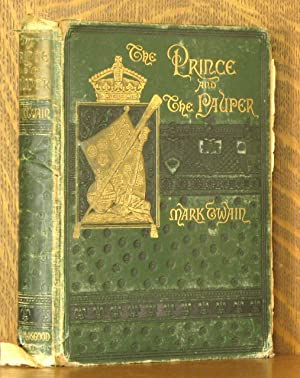 THE PRINCE AND THE PAUPER: Mark Twain [Samuel