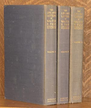 THE LIFE AND LETTERS OF WALTER H. PAGE (3 VOL SET - COMPLETE): Burton J. Hendrick