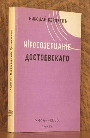 MIROSOZERCANIE DOSTOEVSKAGO: Nikolai Berdyaev