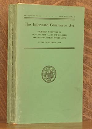 THE INTERSTATE COMMERCE ACT 82ND CONGRESS, 1ST SESSION. SENATE DOCUMENT NO. 72