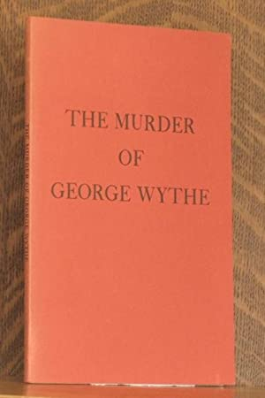 THE MURDER OF GEORGE WYTHE