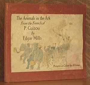 THE ANIMALS IN THE ARK: Edgar Mills, P. Guizou