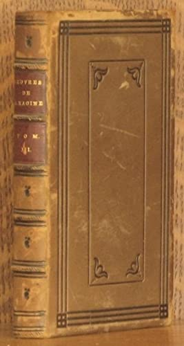 OEUVRES DE JEAN RACINE TOME III - BAJAZET, MITHRIDATE, IPHIGENIE: Jean Racine