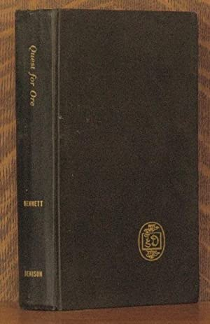 QUEST FOR ORE: Russel H. Bennett, with a foreword by Herbert Hoover