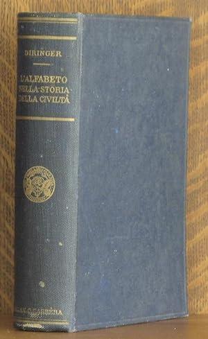 L'ALFABETO NELLA STORIA DELLA CIVILTA: David Diringer