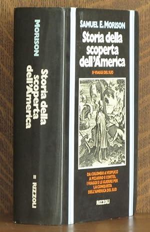 STORIA DELLA SCOPERTA DELL' AMERICA: Samuel E. Morrison