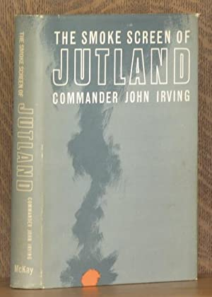 THE SMOKE SCREEN OF JUTLAND: John Irving