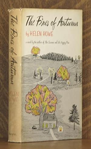 THE FIRES OF AUTUMN: Helen Howe