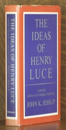 THE IDEAS OF HENRY LUCE: John K. Jessup