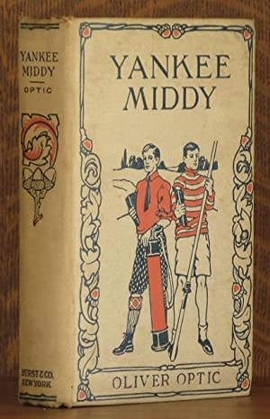 THE YANKEE MIDDY: Oliver Optic