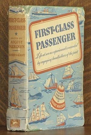 FIRST-CLASS PASSENGER: August Mencken