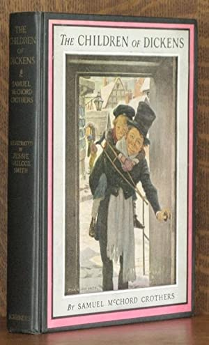 THE CHILDREN OF DICKENS: Samuel McChord Crothers