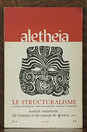 ALETHEIA - LE STRUCTURALISME: Claude Levi-Strauss, Roland Barthes, Maurice Godelier, Martin ...