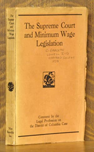 THE SUPREME COURT AND MINIMUM WAGE LEGISLATION