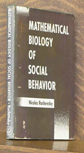 MATHEMATICAL BIOLOGY OF SOCIAL BEHAVIOR