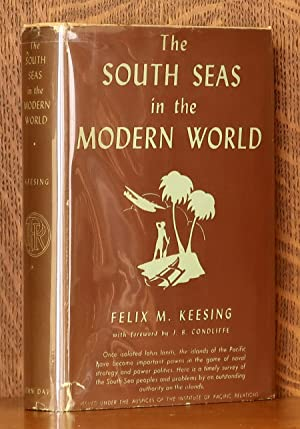 THE SOUTH SEAS IN THE MODERN WORLD