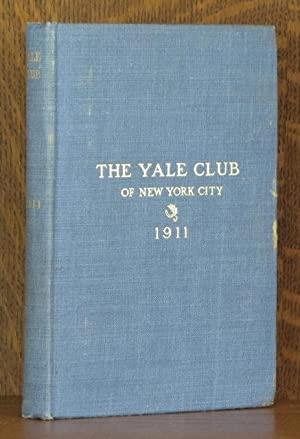 ANNUAL OF THE YALE CLUB OF NEW YORK CITY, 1911