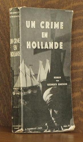 UN CRIME EN HOLLANDE: Georges Simenon
