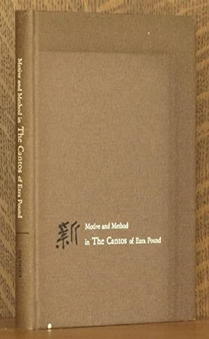 MOTIVE AND METHOD IN THE CANTOS OF EZRA POUND: Edited by Lewis Leary