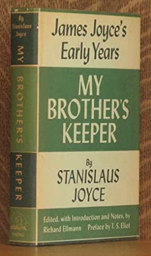 MY BROTHER'S KEEPER: Stanislaus Joyce, edited by Richard Ellmann, intro by T. S. Eliot
