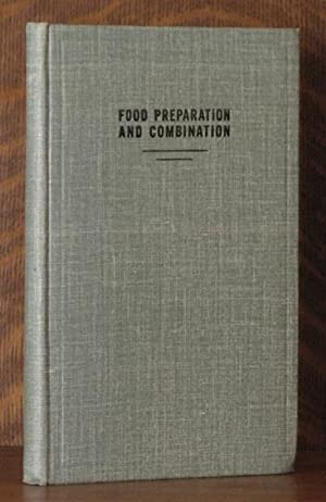 FOOD PREPARATION AND COMBINATION: Isaac T. Cook