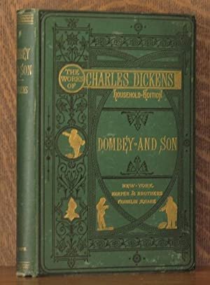 DOMBEY AND SONS: Charles Dickens