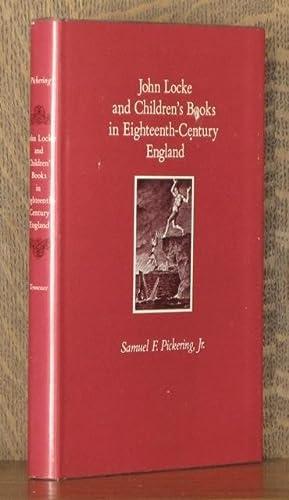 John Locke and Children's Books in 18th Century England: Pickering, Samuel J