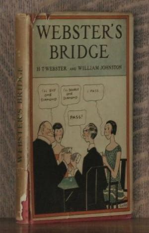 WEBSTER'S BRIDGE: H. T. Webster and William Johnston