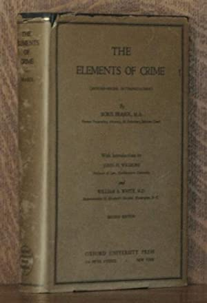 THE ELEMENTS OF CRIME: Boris Brasol, intros by John H. Wigmore and William A. White
