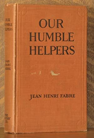 OUR HUMBLE HELPERS: Jean-Henri Fabre